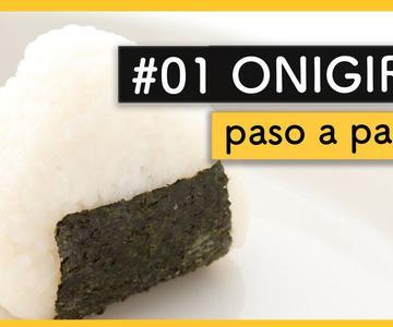 # 01 🍙 COMO preparar ONIGIRI