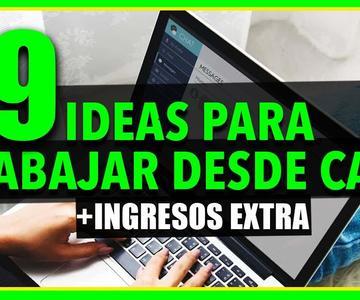 👍 9 IDEAS para GANAR DINERO TRABAJANDO DESDE CASA
