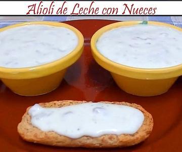 Alioli de Leche con Nueces | Receta de Cocina en Familia