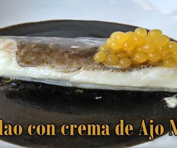 Bacalao con Ajo Negro (Sous Vide)-Baja Temperatura