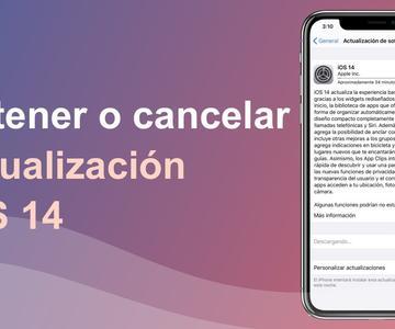 Cómo detener o cancelar la actualización iOS 14